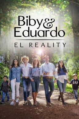 Biby y Eduardo: El reality