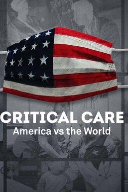 Critical Care: America vs. The World -- PBS NewsHour Presents
