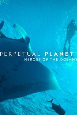 Heroes of the Oceans