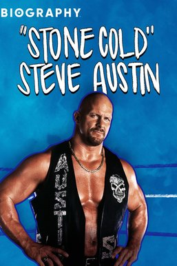 "Biography: ""Stone Cold"" Steve Austin"