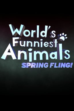 World's Funniest Animals: Spring Fling