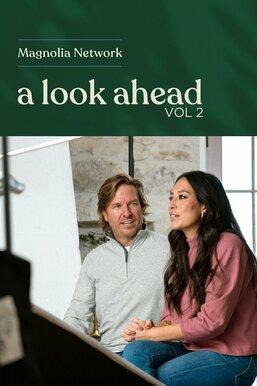 Magnolia Network: A Look Ahead Vol 2