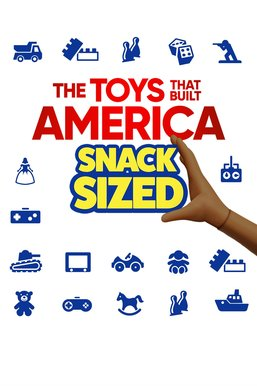 The Food That Built America: Snack Sized