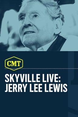 Skyville Live: Jerry Lee Lewis