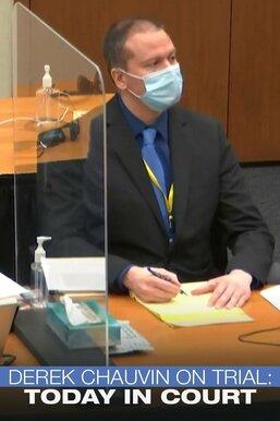 Derek Chauvin on Trial: Today in Court