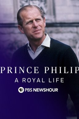 Prince Philip: A Royal Life -- a PBS NewsHour Special