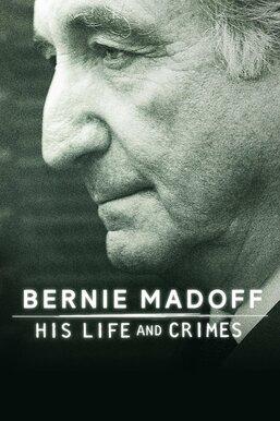Bernie Madoff: His Life and Crimes