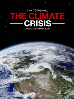 The Climate Crisis: CNN Town Hall