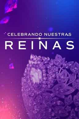 Miss Universo: Celebrando a nuestras reinas