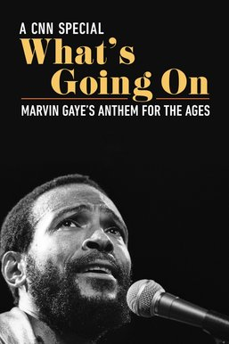 What's Going On - Marvin Gaye's Anthem for the Ages