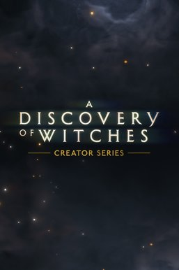 A Discovery of Witches: Creator Series
