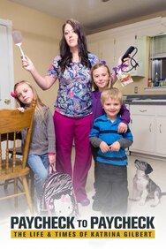 Paycheck to Paycheck: The Life & Times of Katrina Gilbert