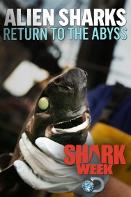Alien Sharks: Return to the Abyss