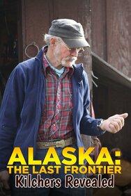Alaska: The Last Frontier: Kilchers Revealed