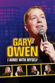 Gary Owen: I Agree With Myself