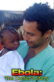 Ebola: The Doctors' Story