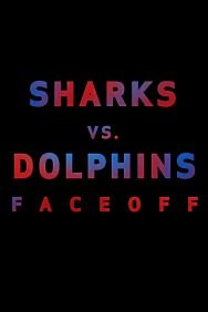 Sharks vs. Dolphins: Face Off