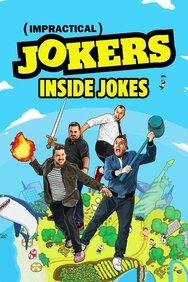 Impractical Jokers: Inside Jokes