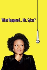 What Happened... Ms. Sykes?