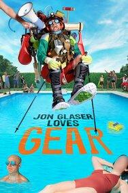 Jon Glaser Loves Gear