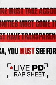 Live PD: Rap Sheet