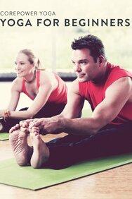 CorePower Yoga for Beginners