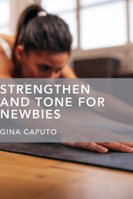Strengthen and Tone for Newbies