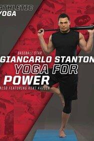 Athletic Yoga: Yoga for Power With Giancarlo Stanton