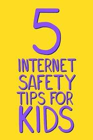 5 Internet Safety Tips for Kids