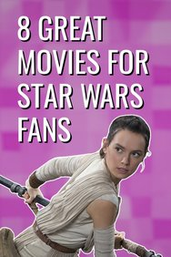 8 Great Movies for Young Star Wars Fans