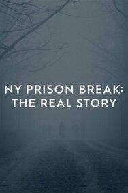 NY Prison Break: The Real Story