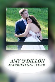 Amy & Dillon: Married One Year