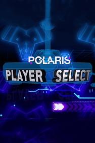 Polaris: Player Select