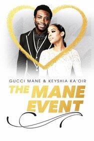 Gucci Mane & Keyshia Ka'Oir: The Mane Event