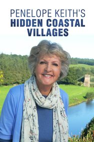 Penelope Keith's Hidden Coastal Villages