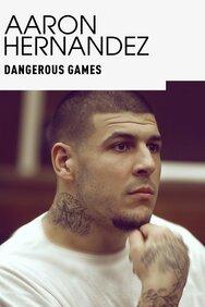 Aaron Hernandez, McNair & Dele: Dangerous Games