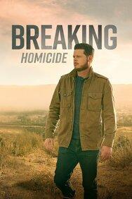Breaking Homicide