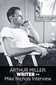 Arthur Miller: Writer -- Mike Nichols Interview