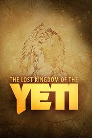 The Lost Kingdom of the Yeti