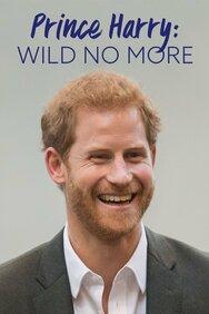 Prince Harry: Wild No More