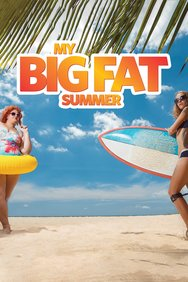 My Big Fat Summer