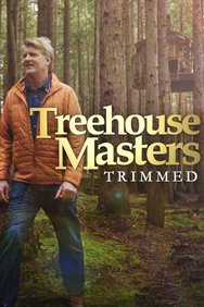Treehouse Masters: Trimmed