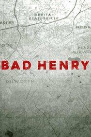 Bad Henry