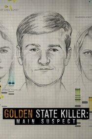 Golden State Killer: Main Suspect