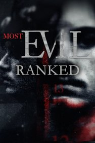 Most Evil: Ranked