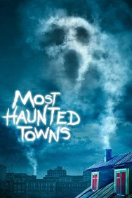 Most Haunted Towns