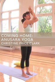 Coming Home: Anusara Yoga