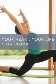 Your Heart, Your Life