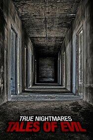 True Nightmares: Tales of Evil