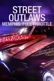 Street Outlaws: Memphis: Full Throttle